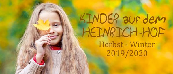 Kinder auf dem Heinrichhof: Programm für Herbst/Winter 2019 ist da